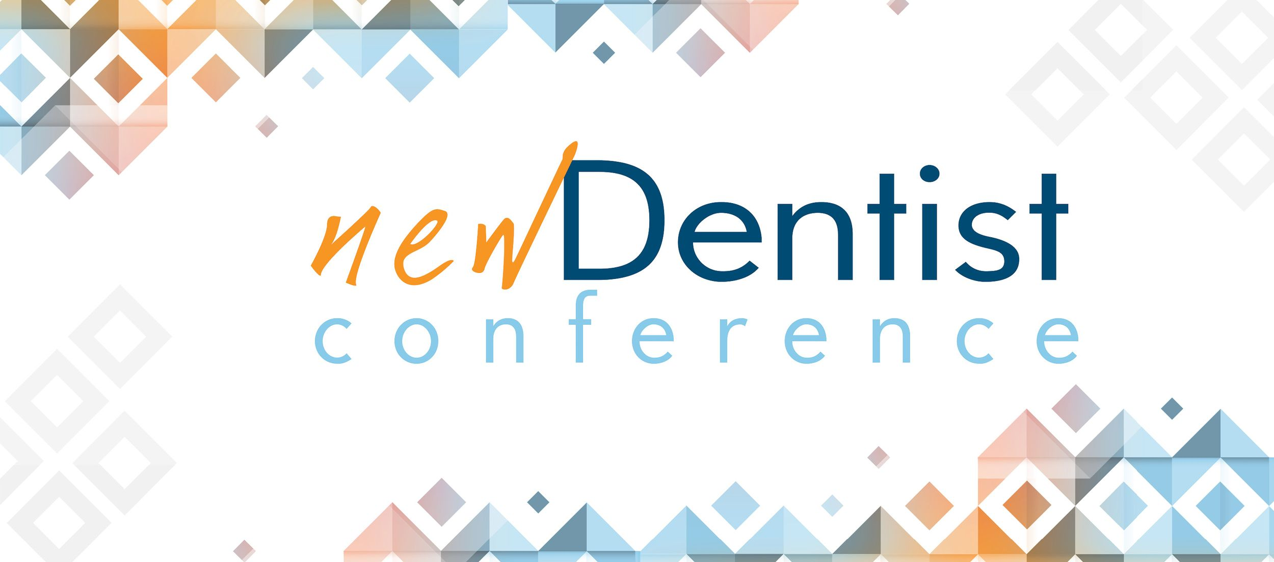 New Dentist Conference